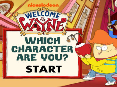 Καλωσήρθες στο Γουέιν: Ποιος χαρακτήρας είσαι;